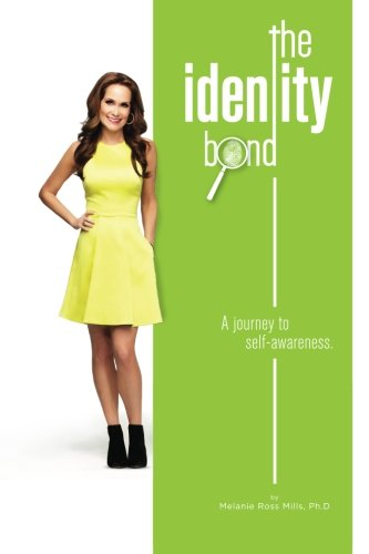 9780988247475: The Identity Bond: A journey to self-awareness.