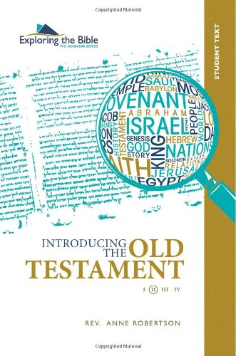 9780988248120: Introducing the Old Testament Student Text (The Dickinson Series: Exploring the Bible) (Volume 2)
