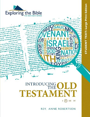 9780988248144: Introducing the Old Testament Student Text - Large Print (The Dickinson Series: Exploring the Bible) (Volume 2)