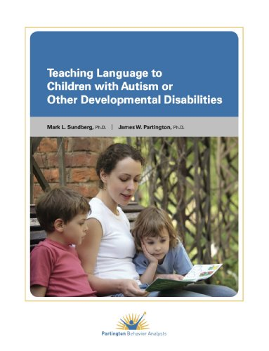 9780988249318: Teaching Language to Children With Autism or Other Developmental Disabilities