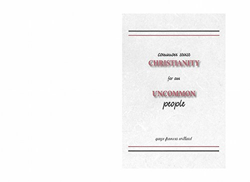 9780988252875: Common Sense Christianity for an Uncommon People