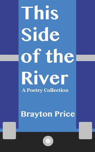 9780988252943: This Side of the River