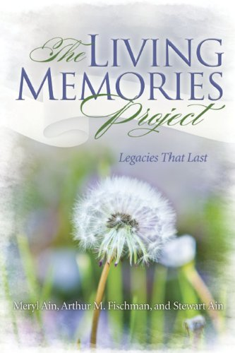 9780988255371: The Living Memories Project: Legacies That Last