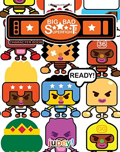 9780988256477: Big Bad Superfight!: Character Book