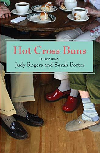 9780988256705: Hot Cross Buns: A First Novel