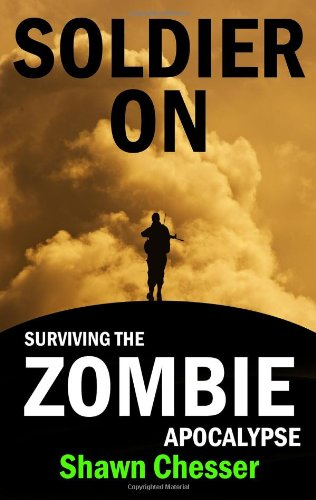 9780988257603: Soldier On: Surviving the Zombie Apocalypse (Volume 2)