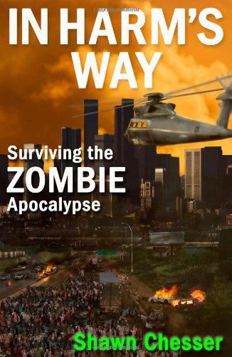 9780988257627: In Harm's Way: Surviving the Zombie Apocalypse (Volume 3)