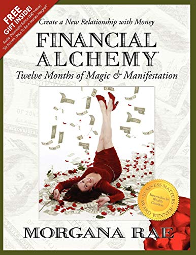 9780988259409: Financial Alchemy: Twelve Months of Magic and Manifestation (Volume 1)