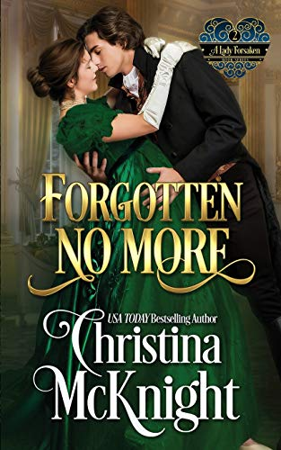 9780988261747: Forgotten No More: A Lady Forsaken, Book Two (Volume 2)