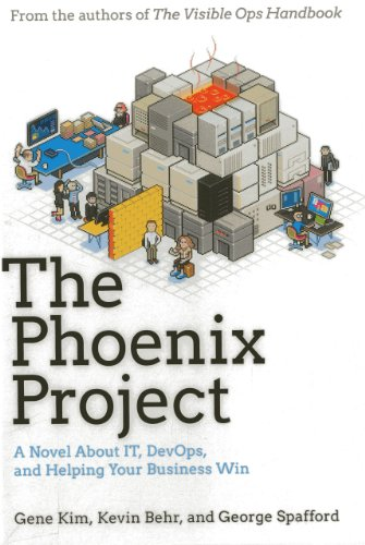 The Phoenix Project: A Novel about IT,: Gene Kim, Kevin