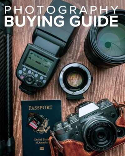 9780988263420: Tony Northrup's Photography Buying Guide: How to Choose a Camera, Lens, Tripod, Flash, & More