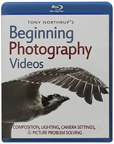 9780988263468: Tony Northrup's Beginning Photography Videos: Composition, Lighting, Camera Settings, & Picture Problem Solving (Blu-ray)