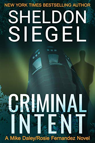 9780988265479: Criminal Intent (Mike Daley/Rosie Fernandez Mysteries) (Volume 3)