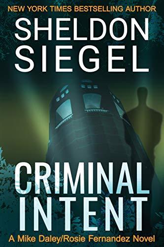 9780988265479: Criminal Intent (Mike Daley/Rosie Fernandez Mysteries) (Volume 3)