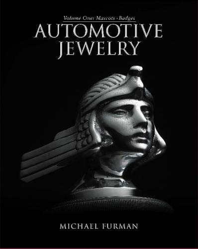 9780988273313: Automotive Jewelry, Volume One: Mascots, Badges