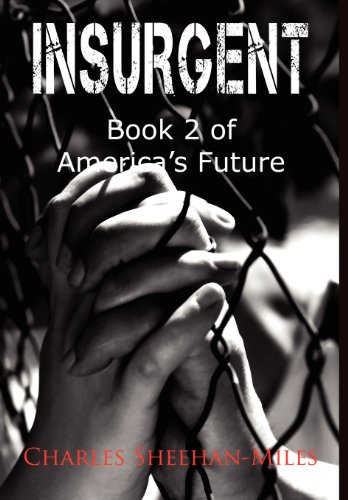 9780988273641: Insurgent: Book 2 of America's Future