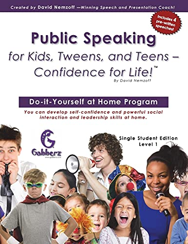 9780988273818: Public Speaking for Kids, Tweens, and Teens - Confidence for Life!