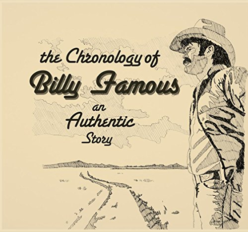 9780988276734: The Chronology of Billy Famous: An Authentic Story