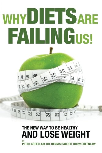9780988277113: Why Diets Are Failing Us!: And What You Can Do To Get Healthy Now