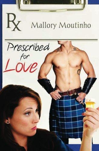 9780988277939: Prescribed for Love