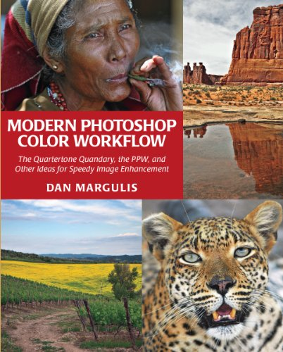 9780988280809: Modern Photoshop Color Workflow The Quartertone Quandary, the PPW, and Other Ideas for Speedy Image Enhancement
