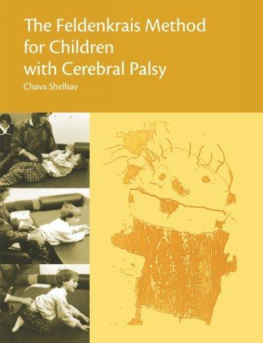 9780988282865: The Feldenkrais Method for Children with Cerebral Palsy