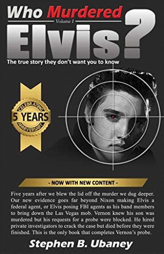 9780988282988: Who Murdered Elvis? 5th Anniversary Edition: The True Story They Don't Want You to Know