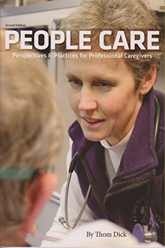 9780988283909: People Care Perspectives & Practices for Professional Caregivers