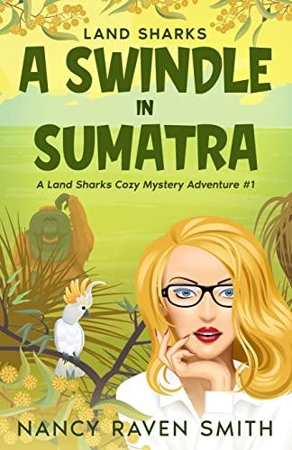 9780988285842: Land Sharks: A Swindle in Sumatra
