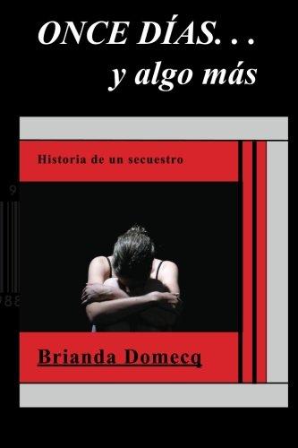 9780988288713: Once dias. . . y algo mas (Spanish Edition)