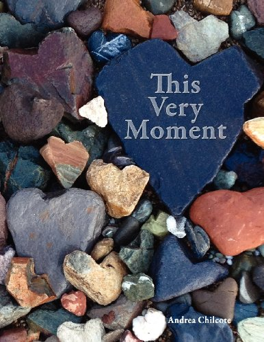 This Very Moment: Andrea Chilcote