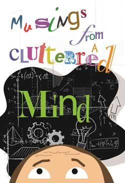 9780988295902: Musings From a Cluttered Mind: A Collection of Short Stories Suitable for the Entire Family