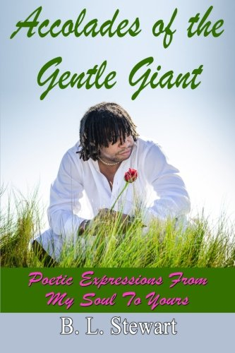 9780988298767: Accolades of a Gentle Giant
