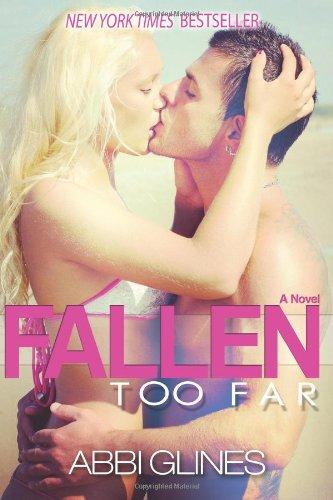 9780988301313: Fallen Too Far