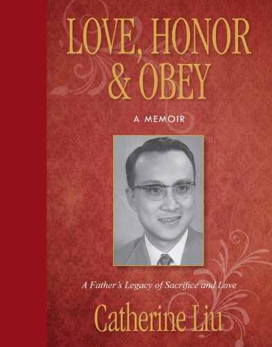 9780988304376: Love, Honor & Obey: A Father's Legacy of Sacrifice and Love