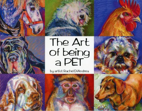 9780988307513: The Art of Being a Pet