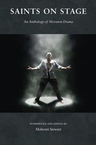 9780988323315: Saints on Stage: An Anthology of Mormon Drama