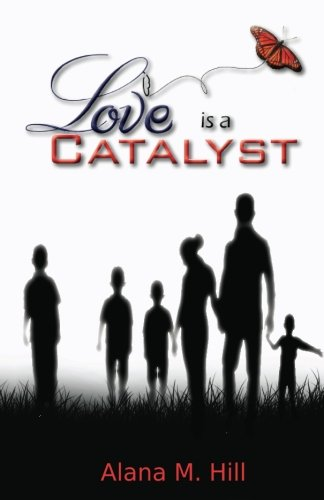 9780988323506: Love Is A Catalyst