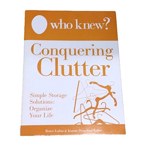 9780988326439: Who Knew? Conquering Clutter