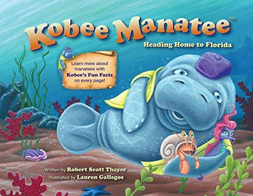 9780988326927: Kobee Manatee: Heading Home to Florida