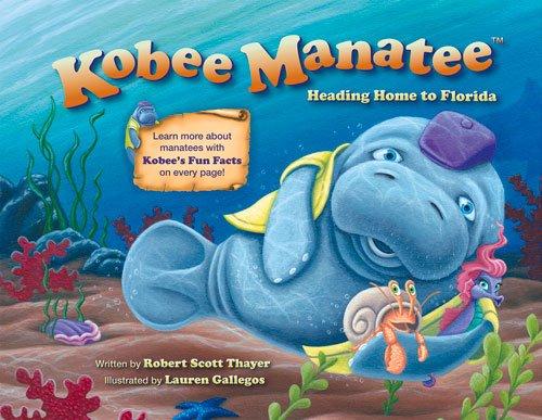 9780988326989: Kobee Manatee: Heading Home to Florida