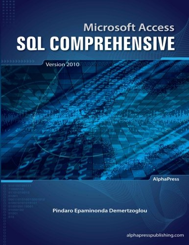 9780988330009: Microsoft Access SQL Comprehensive: version 2010