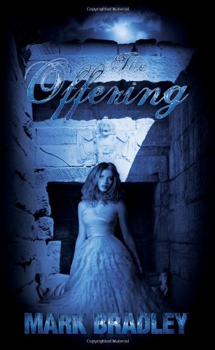 The Offering (0988331608) by Bradley, Mark