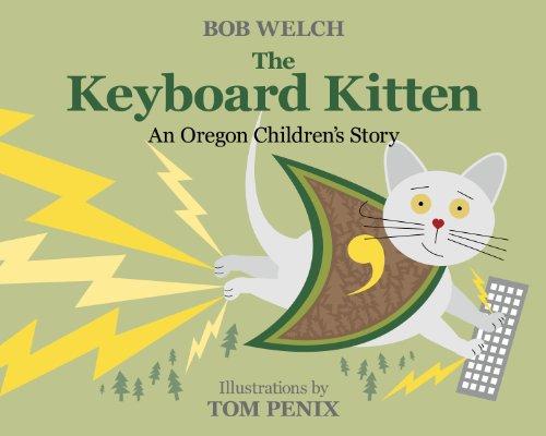 9780988332928: The Keyboard Kitten An Oregon Children's Story