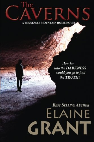 9780988333338: The Caverns (Tennessee Mountain Home) (Volume 1)