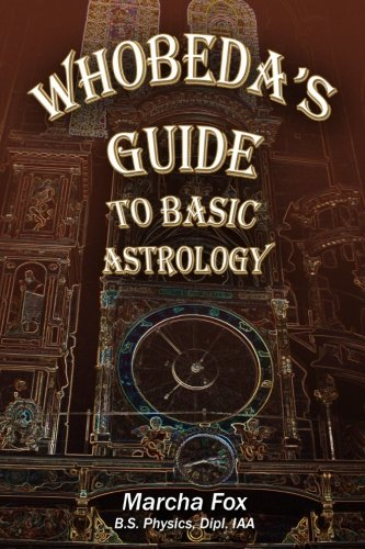 9780988333581: Whobeda's Guide to Basic Astrology