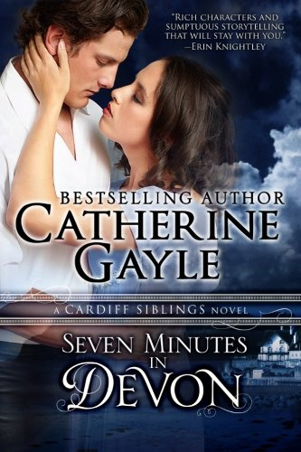 Seven Minutes in Devon: Cardiff Siblings: Catherine Gayle