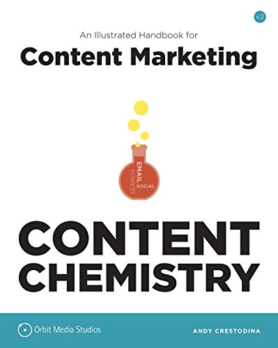 9780988336407: Content Chemistry: An Illustrated Handbook for Content Marketing