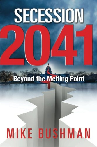 9780988336933: Secession 2041: Beyond the Melting Point (Volume 2)