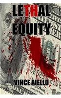 9780988341371: Lethal Equity